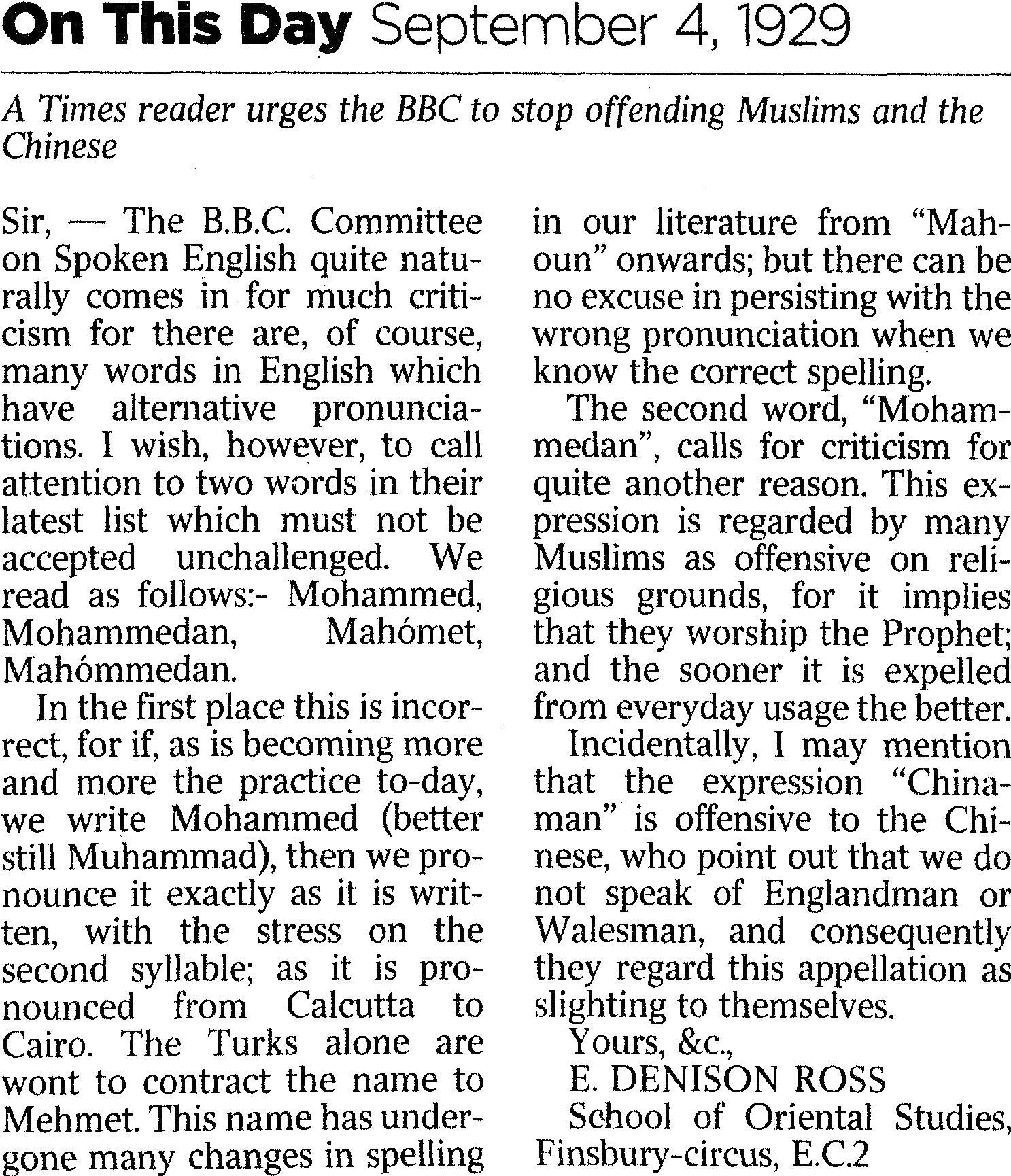 sir denison ross urges the bbc to stop offending muslims and the
